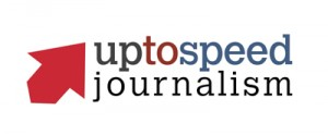 UpToSpeed Journalism